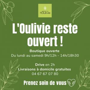 Le Domaine L'Oulivie reste ouvert !!!